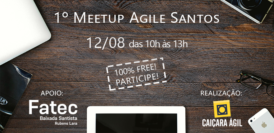 Notícia: 1° Meetup de Agile Santos